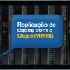 Replicação de base de dados com o ObjectMMRS